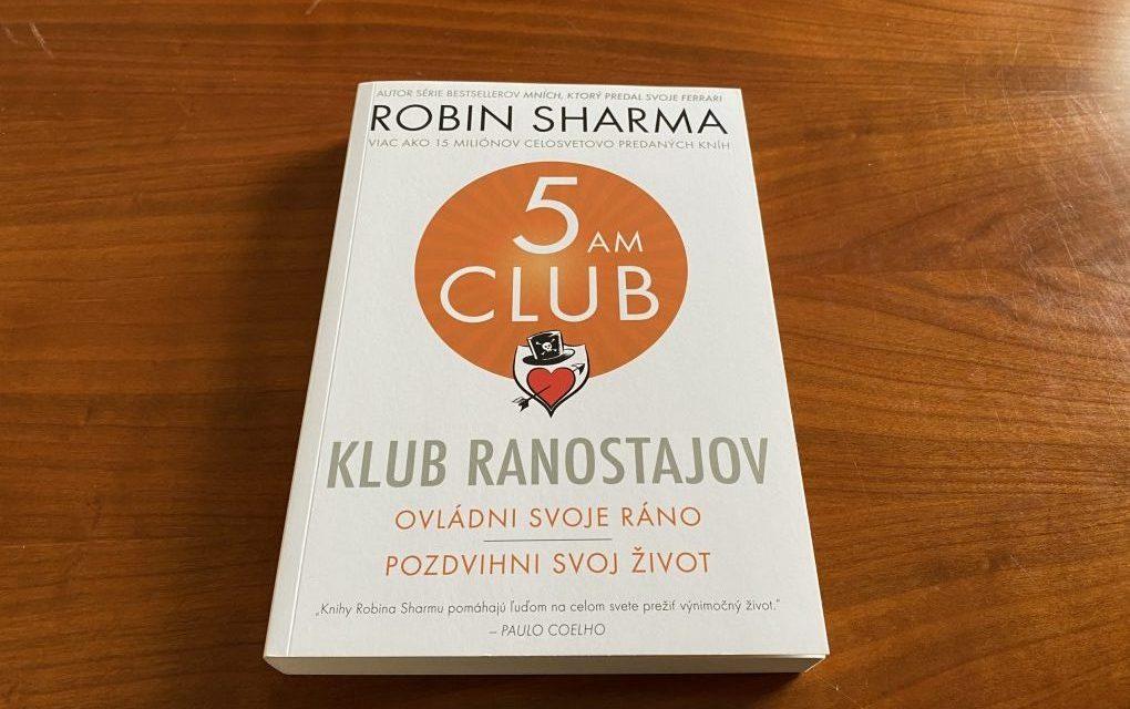 Robin Sharma: Klub Ranostajov (recenzia knihy)